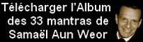 Télécharger l'album des mantras vocalisés par Samael Aun Weor