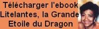 Télécharger Litelantes la Grande Etoile du Dragon