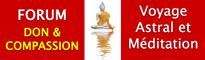 Don et Compassion - Voyage astral et méditation