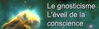 Le gnosticisme - l'éveil de la conscience