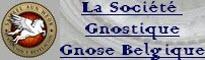 la Société Gnostique Gnose Belgique Connaissance