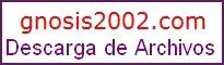 Gnosis2002 - Descargos de Archivos